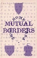 Mutual Borders : Home, Domu, Casa