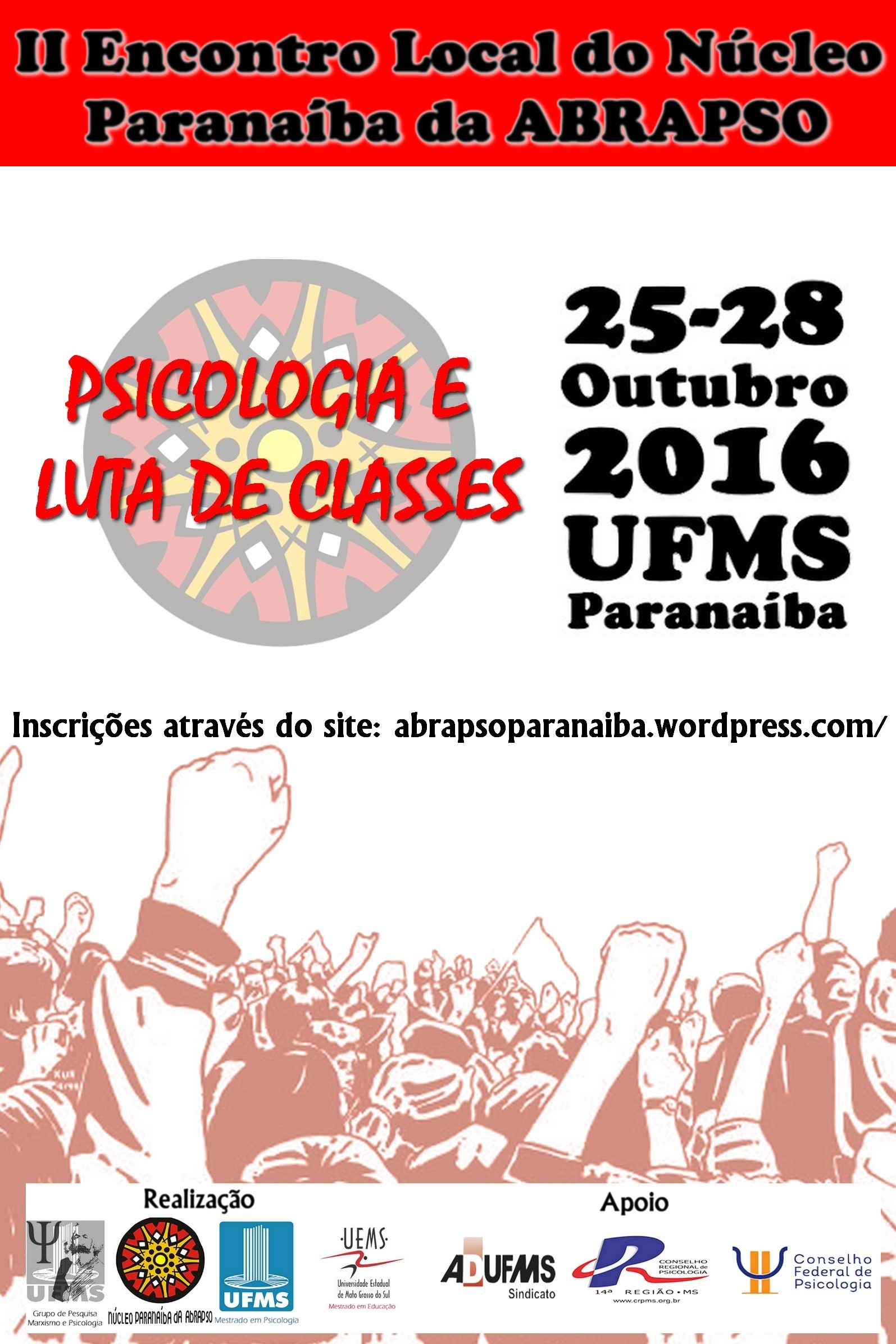 II Encontro do Núcleo Paranaíba da ABRAPSO: Psicologia e Luta de Classes