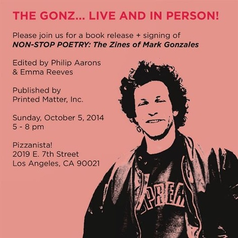 LA Launch - Non Stop Poetry: The Zines of Mark Gonzales