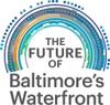 Future of Baltimore's Waterfront