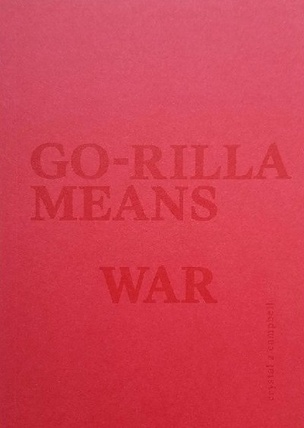 Go-Rilla Means War