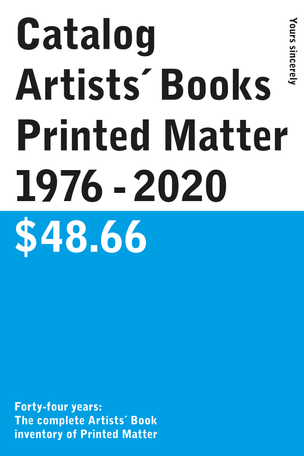 Catalog / Artists´ Books / Printed Matter / 1976 - 2020 / $48.66