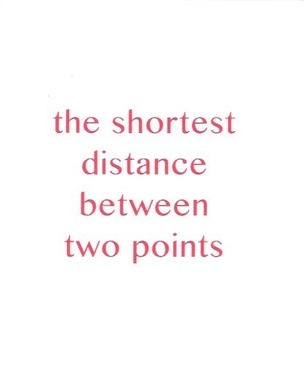 The Shortest Distance Between Two Points