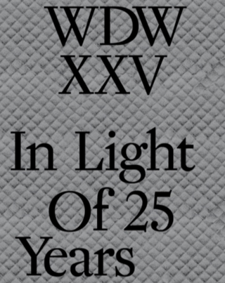WDWXXZ : In Light of 25 Years