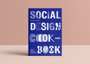 Social Design Cookbook: Recipes For Social Cooperation