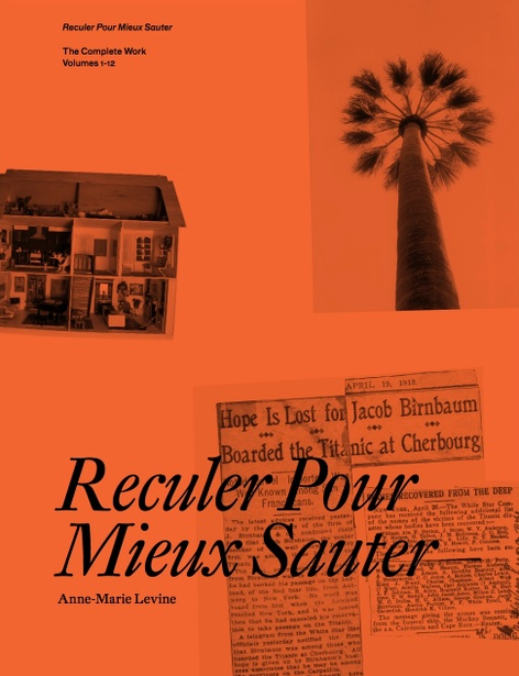 Reculer pour Mieux Sauter:  The Complete Work, Volume 1–12- By Anne-Marie Levine