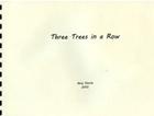 Three Trees in a Row