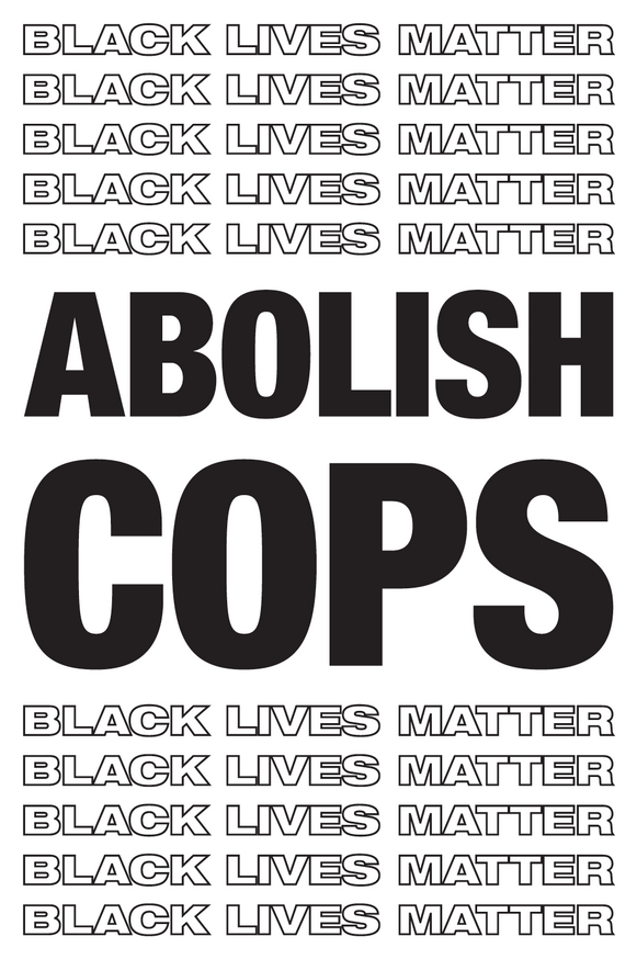 Abolish Cops