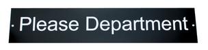 Door Signs: Please Department