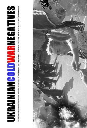 Ukrainian Cold War Negatives 9/45
