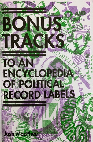 An Encyclopedia of Political Record Labels Bonus Tracks