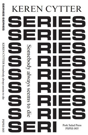 Series Series : Keren Cytter : Somebody Always Seems to Die