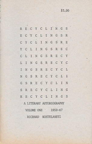 Recyclings: A Literary Autobiography 1959-67