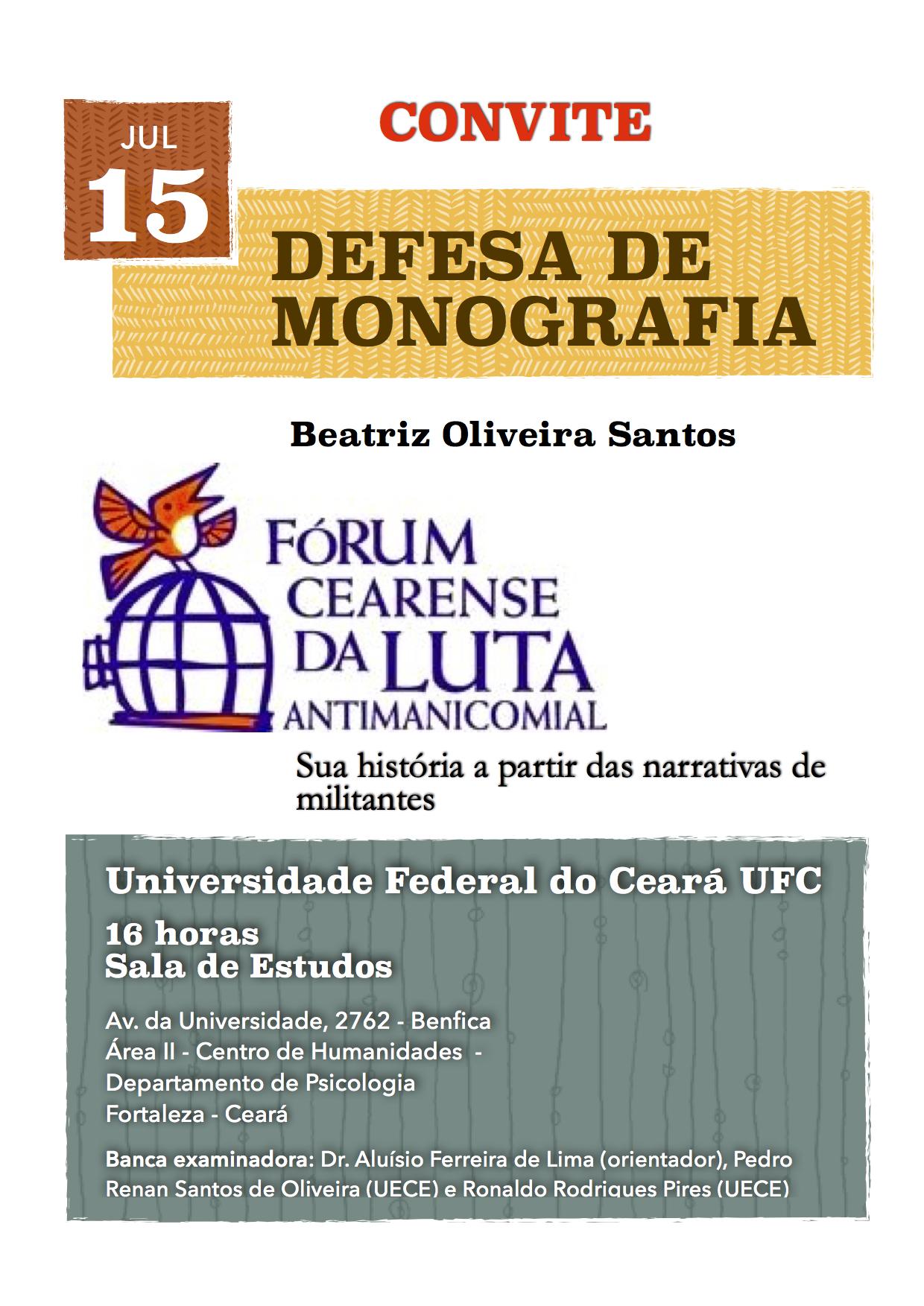 """Monografia """"Fórum Cearense da Luta Antimanicomial: sua história a partir das narrativas de militantes"""""""