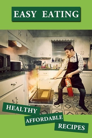 Easy Eating : Healthy Affordable Recipes