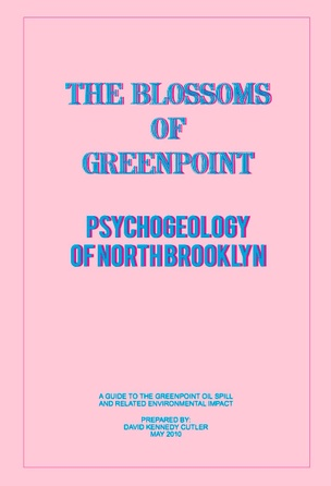 The Blossoms of Greenpoint [Psychogeology of Northbrooklyn]