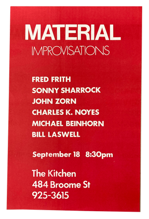 Material Improvisations, September 18, 1981 [The Kitchen Posters]