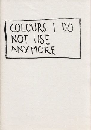 Colours I do not use anymore