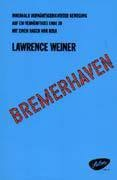 Bremerhaven : Within Forward Motion Towards A Reasonable End With A Touch of Pink