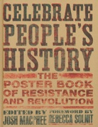 Celebrate People's History: The Poster Book Of Resistance: Revolution