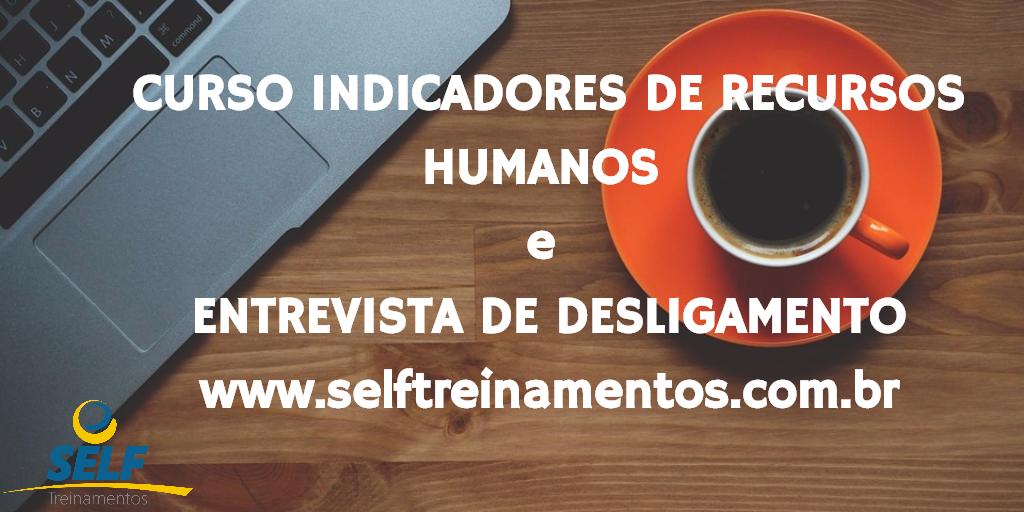 Curso Indicadores de Recursos Humanos + Entrevista de Desligamento