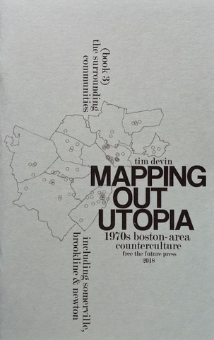 Mapping Out Utopia, Vol. 3: The Surrounding Communities (including Somerville, Brookline & Newton)
