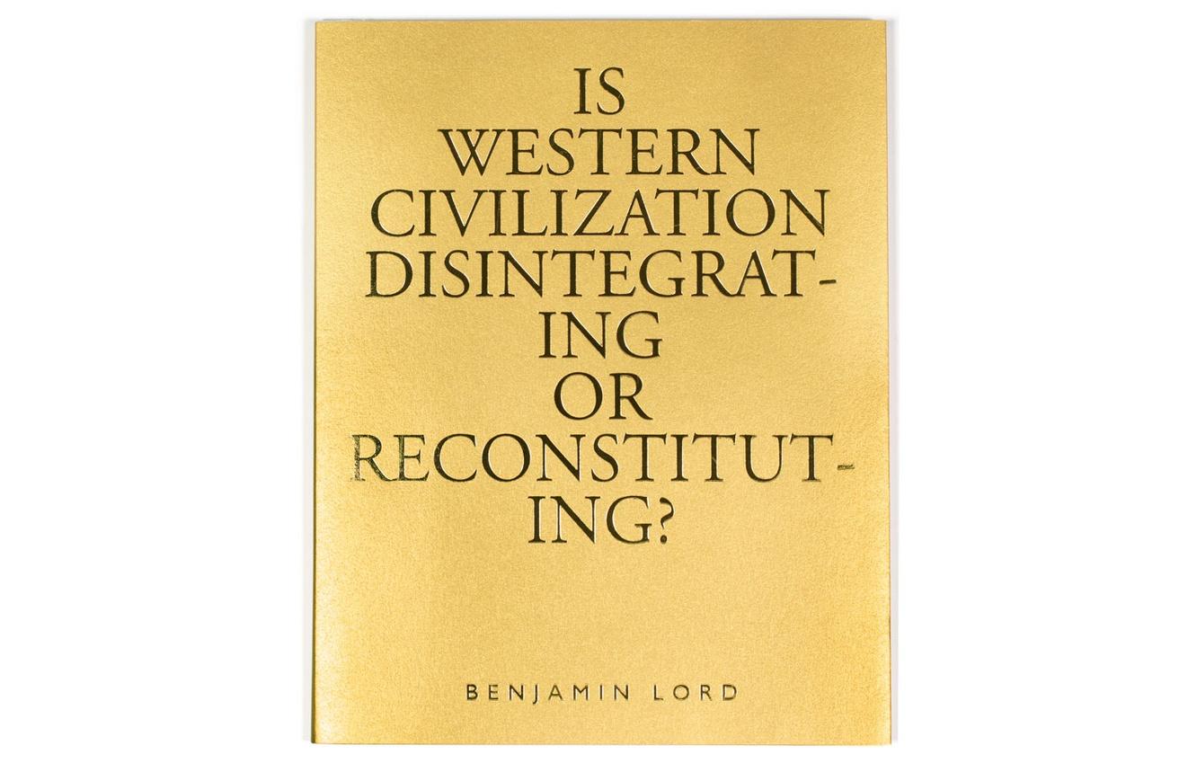 Is Western Civilization Disintegrating or Reconstituting?
