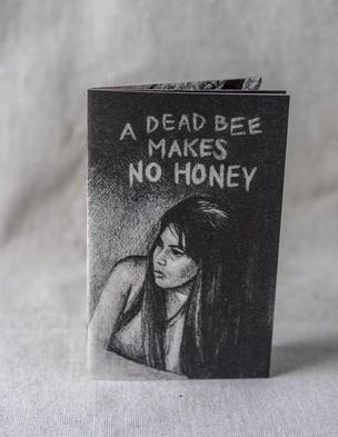 A Dead Bee Makes No Honey
