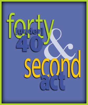 Forty Under 40 and Second Act Awards