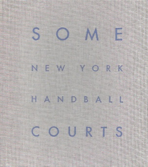 Some New York Handball Courts