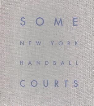 Some New York Handball Courts