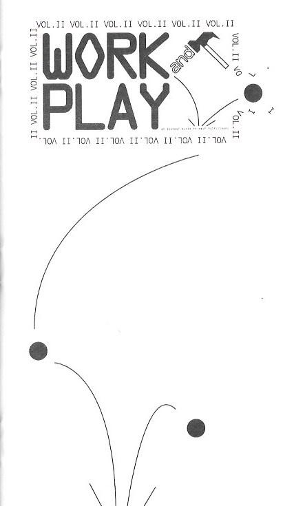 Work Play Vol. II