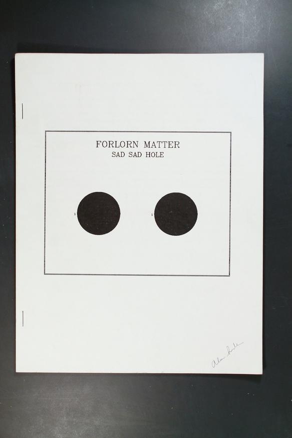 Forlorn Matter: Sad Sad Hole