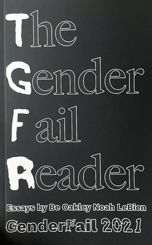 The GenderFail Reader, Vol. 1 & 2