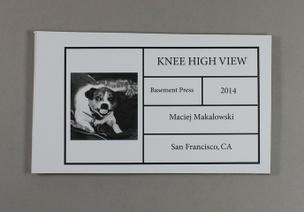 Knee High View