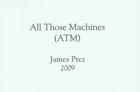 All Those Machines (ATM)
