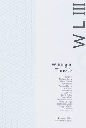Weaving Language III: Writing in Threads