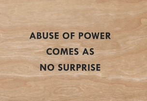 Abuse of Power Comes as No Surprise Wooden Postcard
