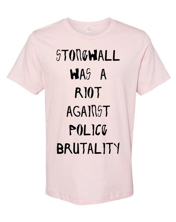 Stonewall was a Riot on Police Brutality T-Shirt [2X-Large]
