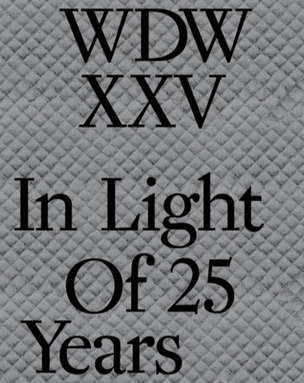 WDWXXZ : In Light of 25 Years