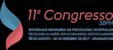 11 Congresso da Sociedade Brasileira de Psicologia Hospitalar - Psicologia na saúde:  novas demandas, novos caminhos