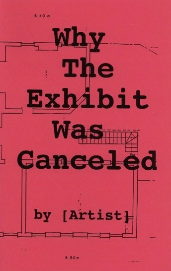 Why the Exhibit was Canceled