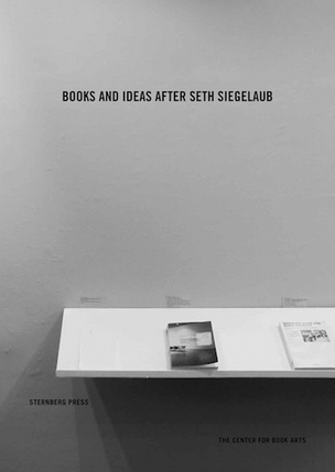 Books and Ideas After Seth Siegelaub