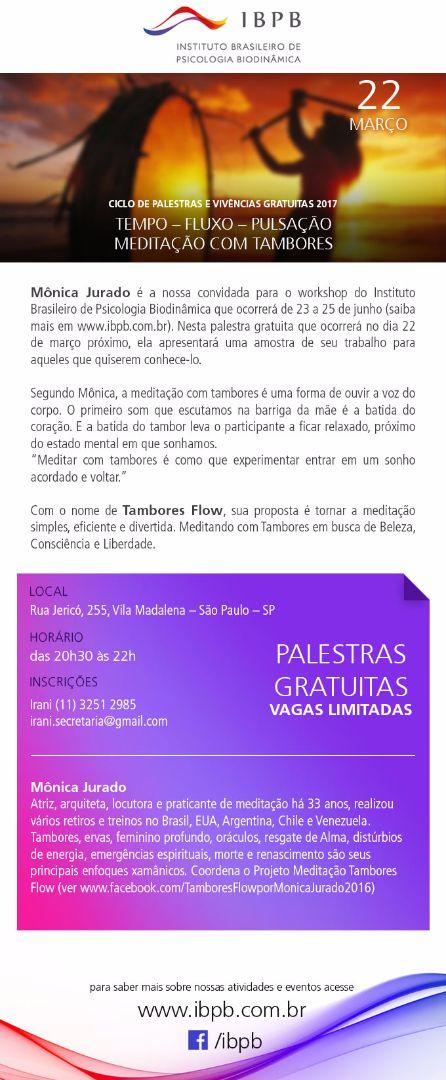 Ciclo de Palestras e Vivências Gratuitas IBPB  2017  MEDITAÇÃO COM TAMBORES  22 de março de 2017