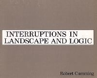 Interruptions in Landscape and Logic