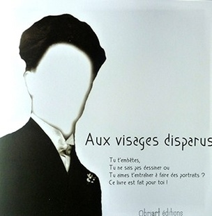 Aux Visages Disparus (Missing Faces)