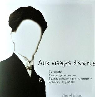Aux Visages Disparus (Missing Faces)