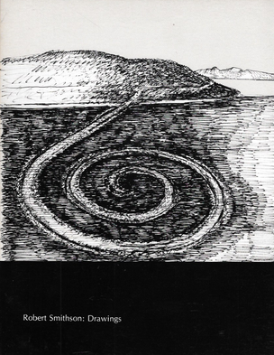 Robert Smithson: Drawings