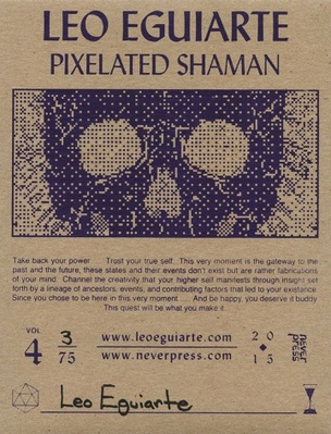 N.P.P.S.S., Vol. 4 : Pixelated Shaman