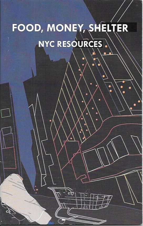 Food, Money, Shelter: NYC Resources